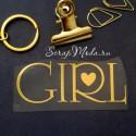 Надпись из термотрансфера GIRL+сердечко415, пленка зеркальное золото, размер общий 8х3,2см., ZA000415