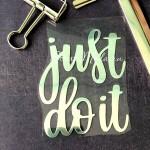 Надпись из термотрансфера Just do it, плёнка зеркальное серебро, 90х75мм., TN000517