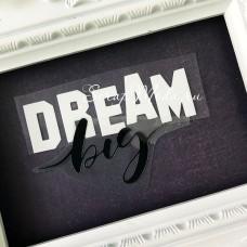 Надпись из термотрансфера Dream big, пленка белая и чёрная, размер общий 9х6 см., TN000803